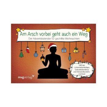 """""""Am Arsch vorbei geht auch ein Weg""""-Adventskalender"""