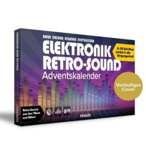 FRANZIS Elektronik Retro-Sound Adventskalender 2020