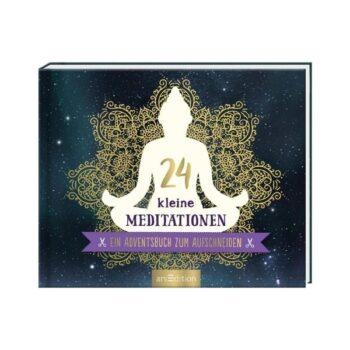 24 kleine Meditationen Adventskalenderbuch